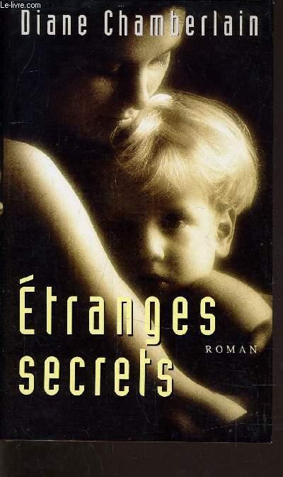 ETRANGES SECRETS.
