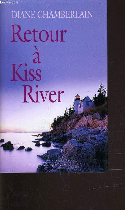 RETOUR A KISS RIVER.