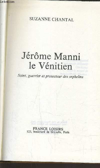 JEROME MANNI LE VENITIEN.