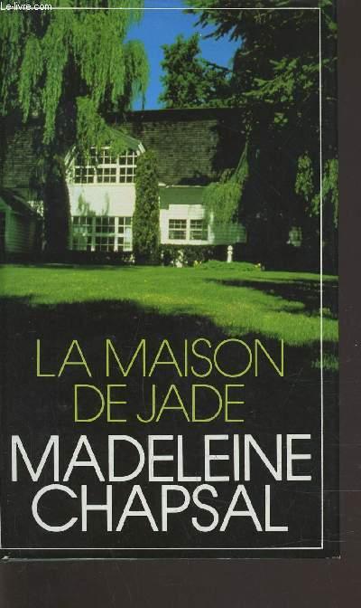 LA MAISON DE JADE.