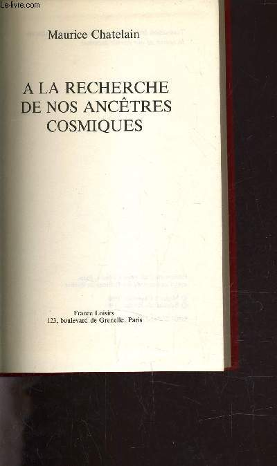 A LA RECHERCHE DE NOS ANCETRES COSMIQUES.