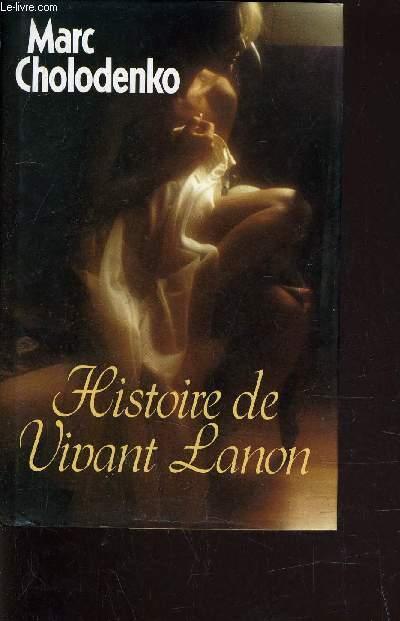HISTOIRE DE VIVANT LANON.