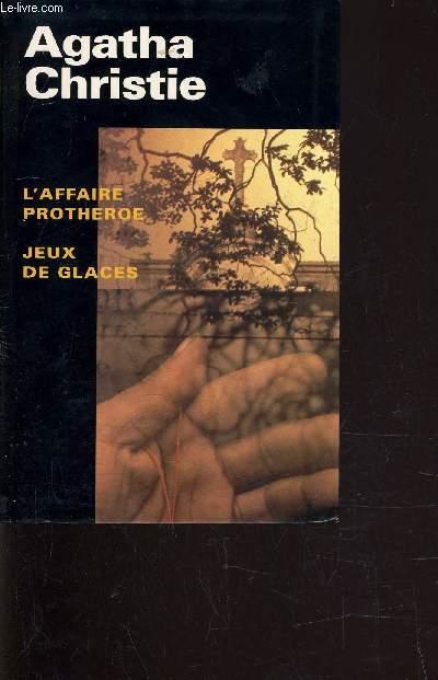 L'AFFAIRE PROTHEROE - JEUX DE GLACES.