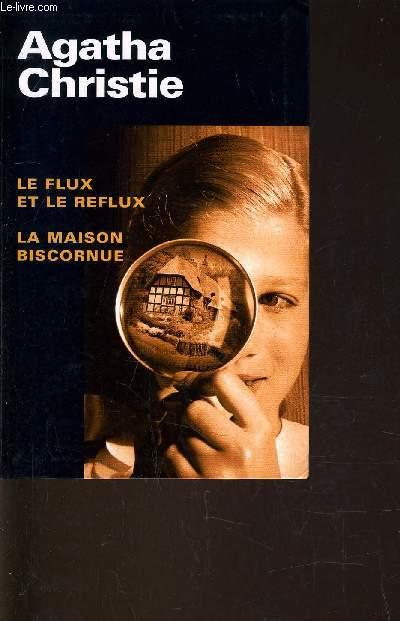 LE FLUX ET LE REFLUX - LA MAISON BISCORNUE.