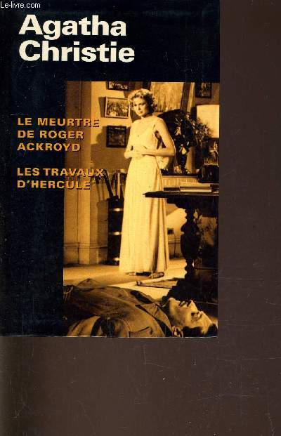 MEURTRE DE ROGER ACKROYD - LES TRAVAUX D'HERCULE.