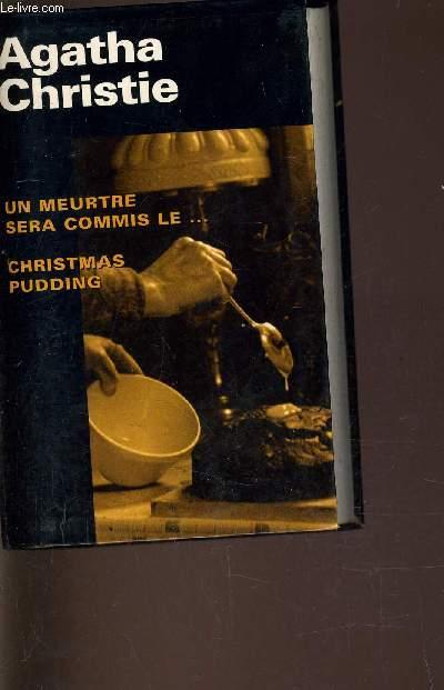 UN MEURTRE SERA COMMIS LE ... - CHRISTMAS PUDDING.