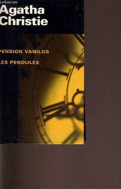 PENSION VANILOS - LES PENDULES.