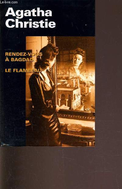 RENDEZ-VOUS A BAGDAD - LE FLAMBEAU.