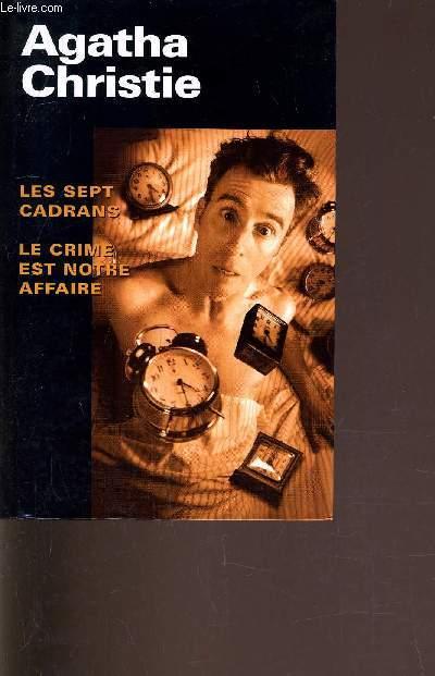 LES SEPT CADRANS - LE CRIME EST NOTRE AFFAIRE.
