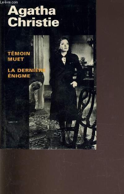 TEMOIN MUET - LA DERNIERE ENIGME.