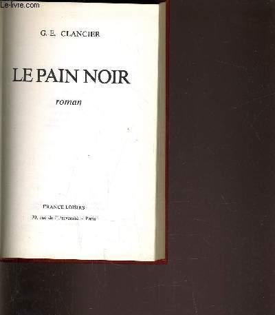 LE PAIN NOIR - TOME 1.