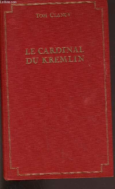 LE CARDINAL DU KREMLIN.