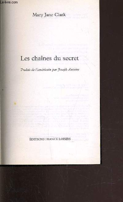 LES CHAINES DU SECRET.