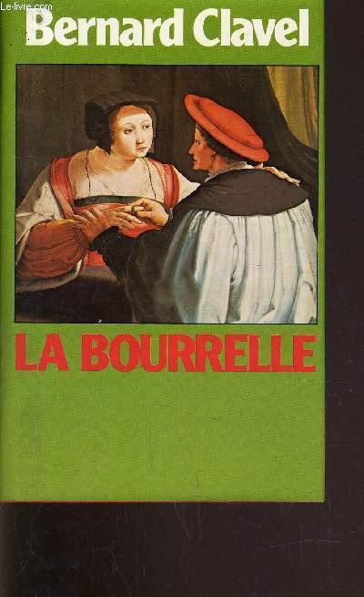 LA BOURRELLLE.