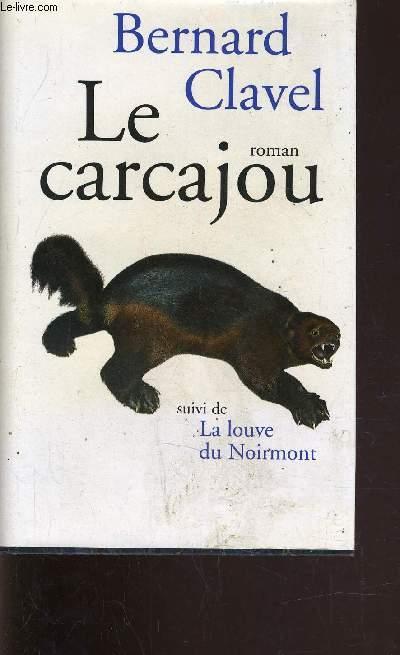 LE CARCAJOU.