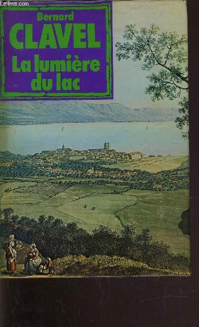 LA LUMIERE DU LAC.