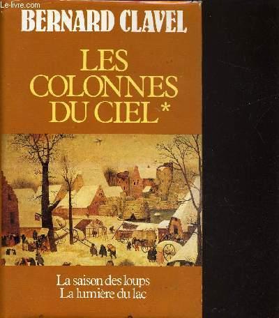 LES COLONNES DU CIEL - TOME 1 : LA SAISON DES LOUPS - LA LUMIERE DU LAC.