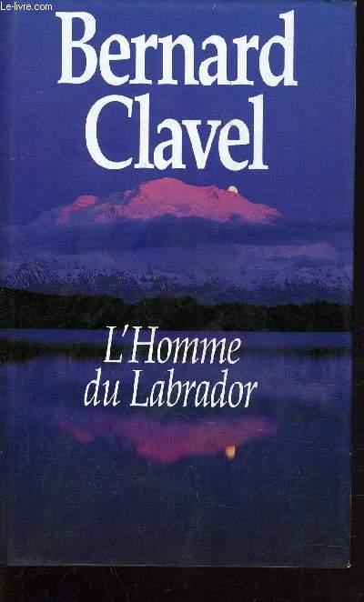 L'HOMME DU LABRADOR.