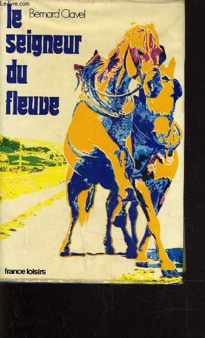 LE SEIGNEUR DU FLEUVE.
