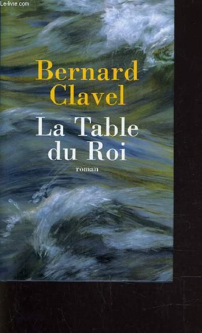 LA TABLE DU ROI.