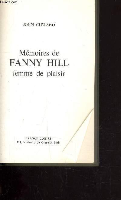 MEMOIRE DE FANNY HILL FEMME DE PLAISIR.