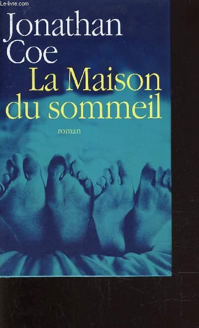 LA MAISON DU SOMMEIL.