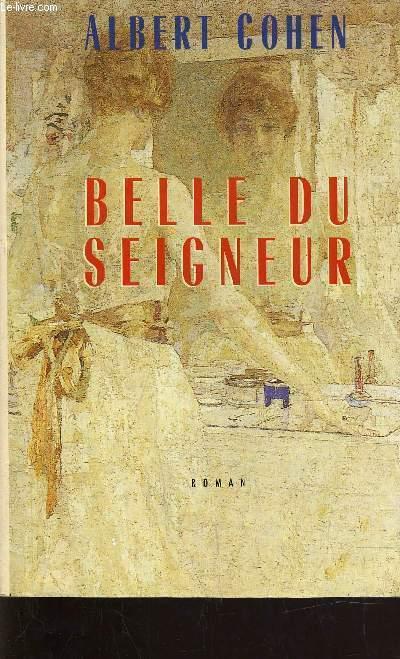 BELLE DU SEIGNEUR.