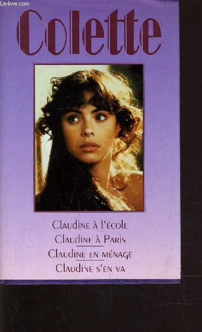 CLAUDINE A L'ECOLE - CLAUDINE A PARIS - CLAUDINE EN MENAGE - CLAUDINE S'EN VA.