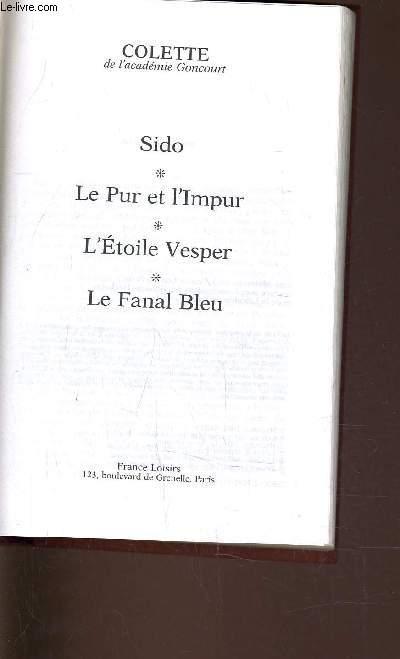 SIDO - LE PUR ET L'IMPUR - L'ETOILE VESPER - LE FANAL BLEU.