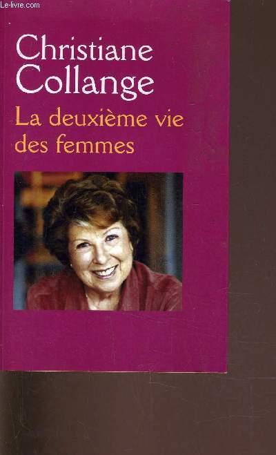 LA DEUXIEME VIE DES FEMMES.