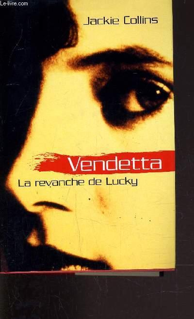VENDETTA - LA REVANCHE DE LUCKY.