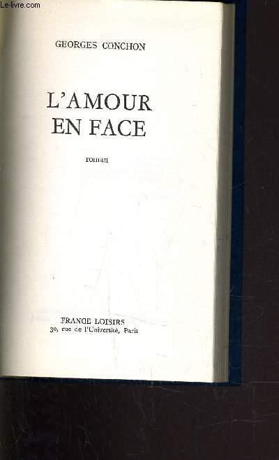 L'AMOUR EN FACE.
