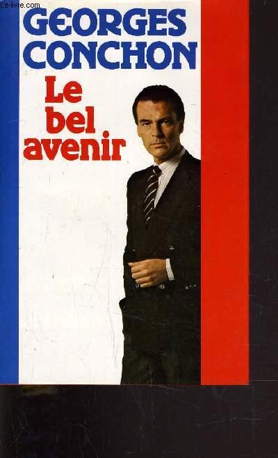 LE BEL AVENIR.