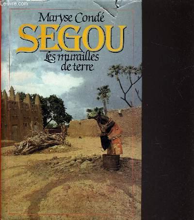 SEGOU - TOME 1 : LES MURAILLES DE TERRE.