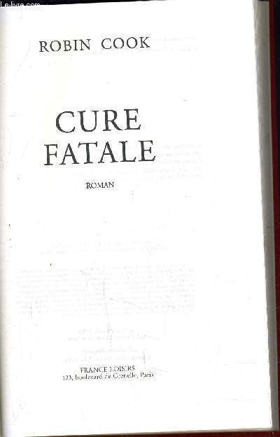 CURE FATALE.