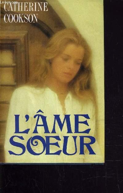 L'AME SOEUR.