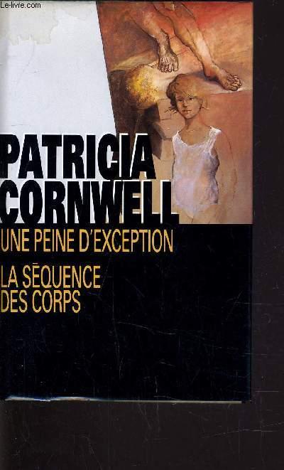 UNE PEINE D'EXCEPTION - LA SEQUENCE DES CORPS.