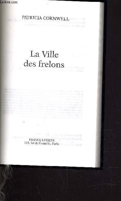 LA VILLE DES FRELONS.