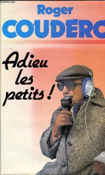 ADIEU LES PETITS!.