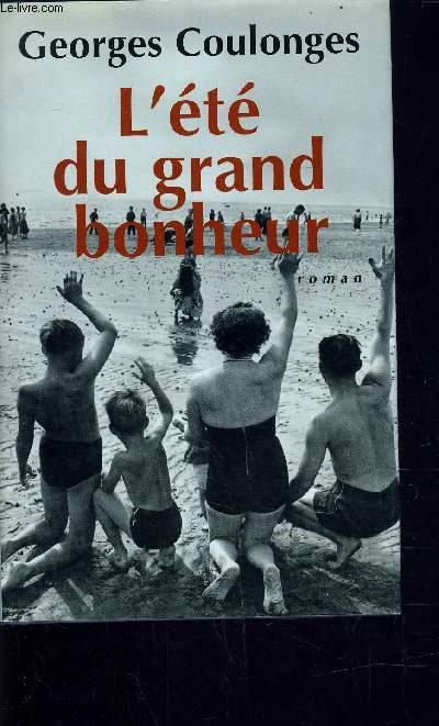 L'ETE DU GRAND BONHEUR.