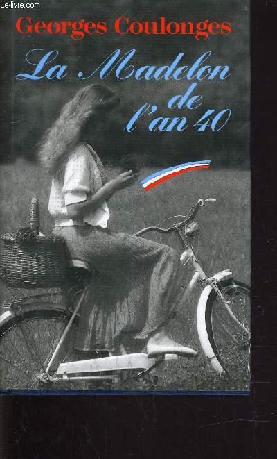 LA MADELON DE L'AN 40.
