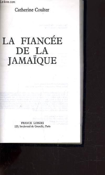 LA FIANCEE DE LA JAMAIQUE.