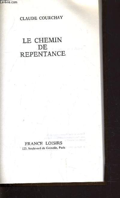LE CHEMIN DE REPENTANCE.