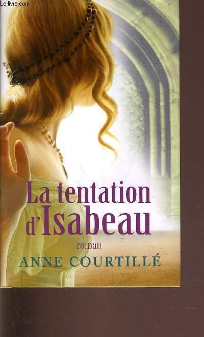 LA TENTATION D'ISABEAU.