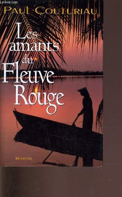 LES AMANTS DU FLEUVE ROUGE.