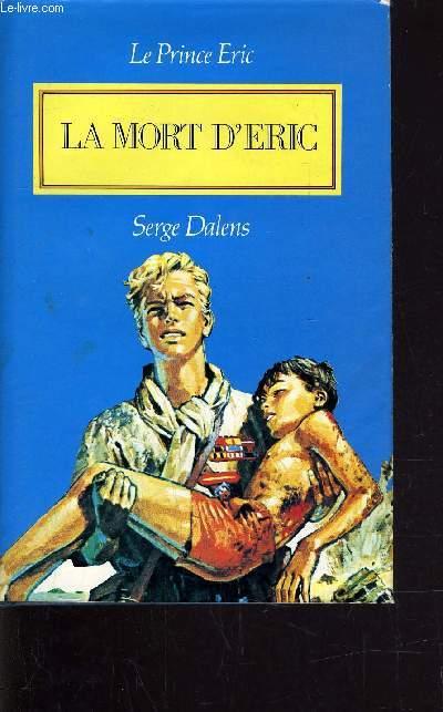 LA MORT D'ERIC.