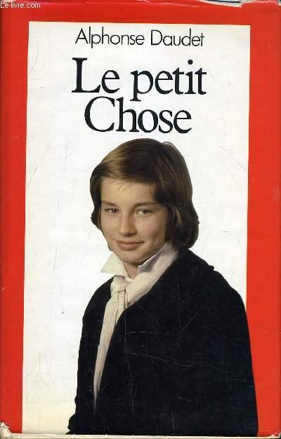 LE PETIT CHOSE.
