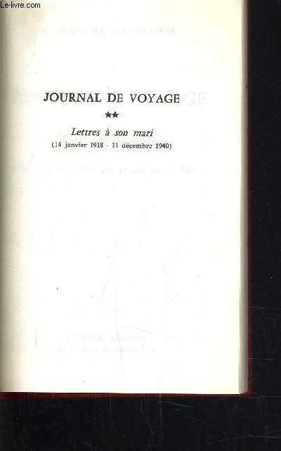 JOURNAL DE VOYAGE - TOME 2 : LETTRE A SON MARI (14 JANVIER 1918 - 31 DECEMBRE 1940).