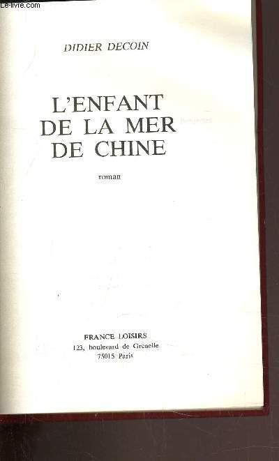 L'ENFANT DE LA MER DE CHINE.