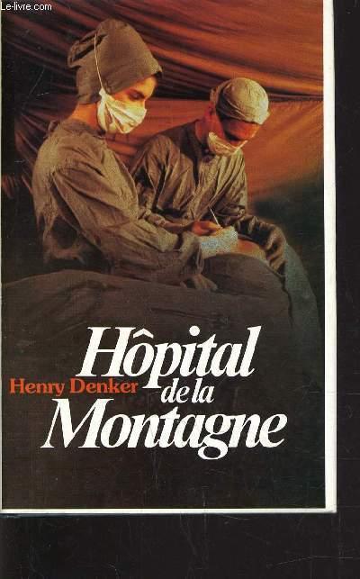 HOPITAL DE LA MONTAGNE.